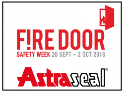 Astraseal gets behind support for Fire Door Safety Week